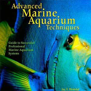 Advanced Marine Aquarium Techniques