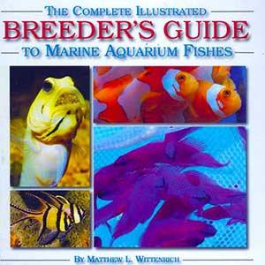 Breeders Guide to Marine Aquarium Fish