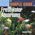 Simple Guide to Freshwater Aquariums Book